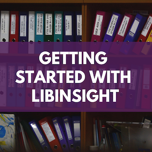 Getting Started with LibInsight