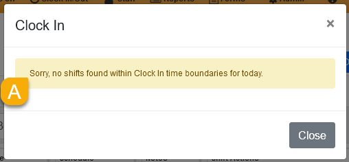 Message saying no shifts found within Clock In time boundaries for today