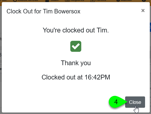 Closing the clock out confirmation window