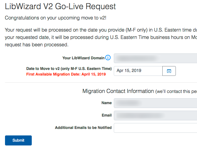 Form for scheduling your move to LibWizard v2.