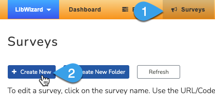 The Create New button on the Surveys page