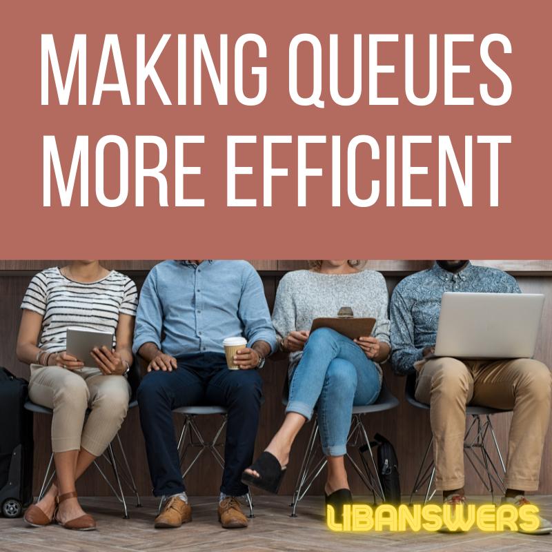 Making Queues More Efficient
