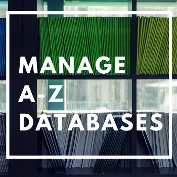 Managing the A-Z Database List in LibGuides