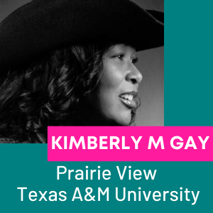 Kimberly M. Gay, John B. Coleman Library, Prarie View A & M University