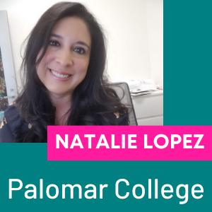 Natalie Lopez, Palomar College