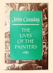 The lives of the painters/ [by] John Canaday.