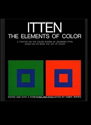 The elements of color; a treatise on the color system of Johannes Itten, based on his book The art of color. Edited, and with a foreword and evaluation, by Faber Birren. Translated by Ernst van Hagen.