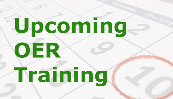 Upcoming OER Training