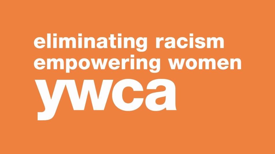 YWCA: Elimination racism, empowering women