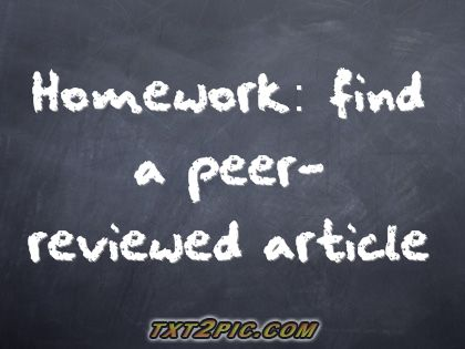 Image of a blackboard with set homework: Find a peer-reviewed article
