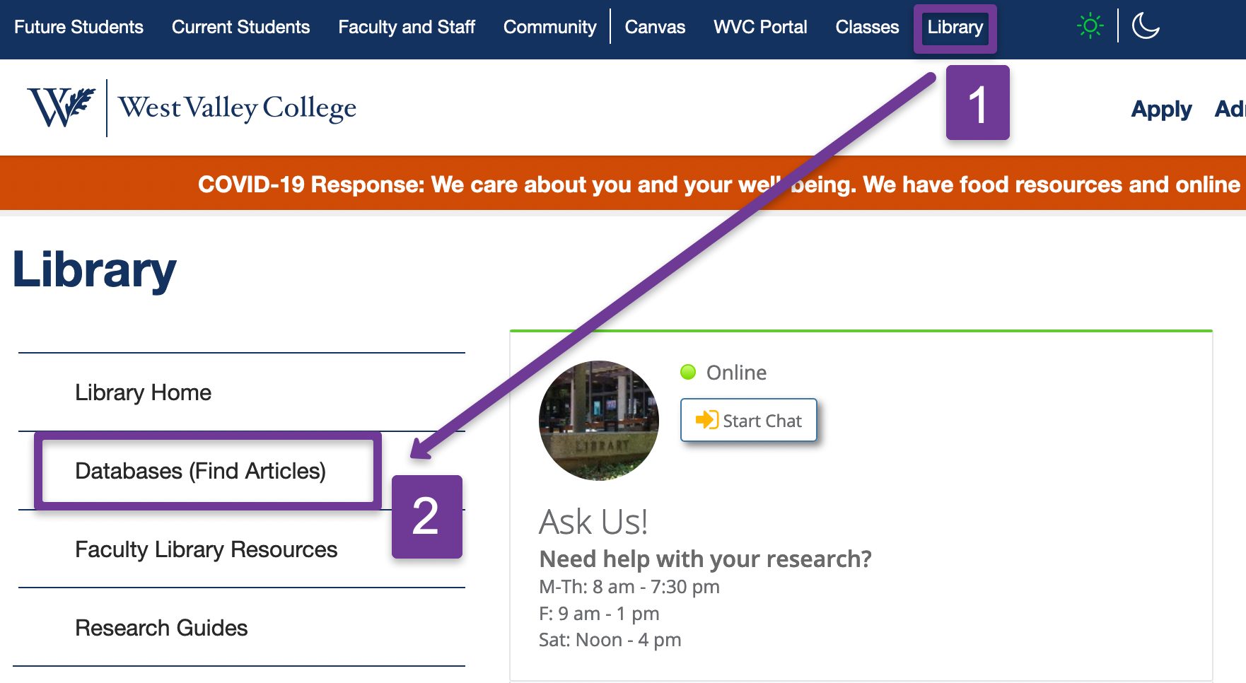 Library Homepage. Step one link to the Library. Step 2 link to the WVC subscription databases.