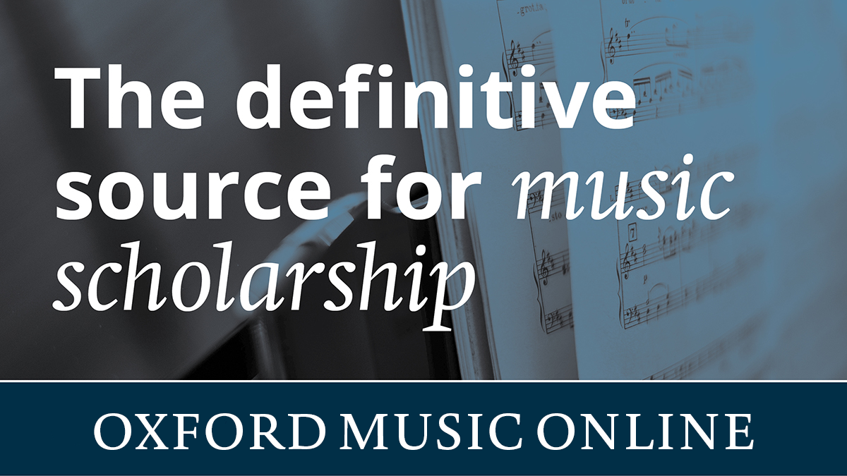 oxford music the definitive source for music scholarship