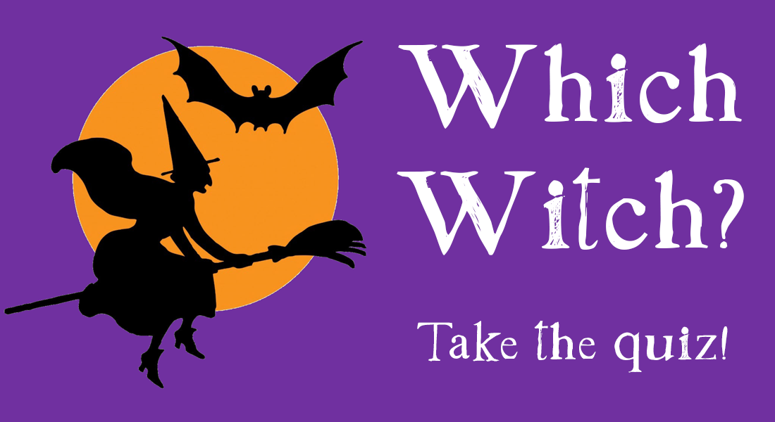take the which witch quiz to find out what kind of witch you are