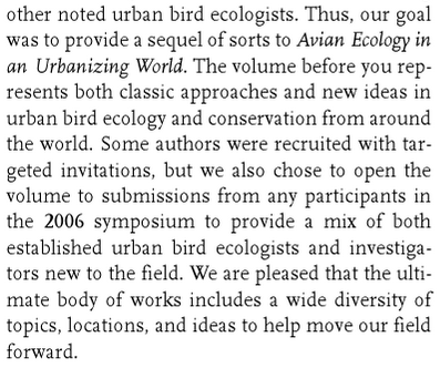 Example: The volume before you represents both classic approaches and new ideas in urban bird ecology...