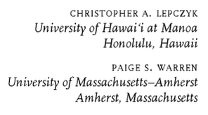 Example: Christopher A. Lepczyk, University of Hawai'i at Manoa; Paige S. Warren, University of Massachusetts-Amherst