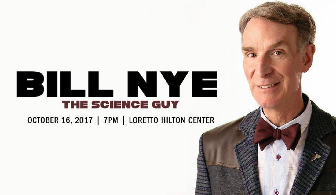 Bill Nye campus event October 16, 2017 at Loretto Hilton Center