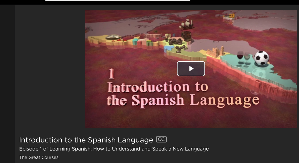 Introduction to the Spanish Language- Kanopy Streaming Media