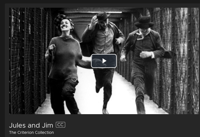 Jules and Jim- French Film- Kanopy