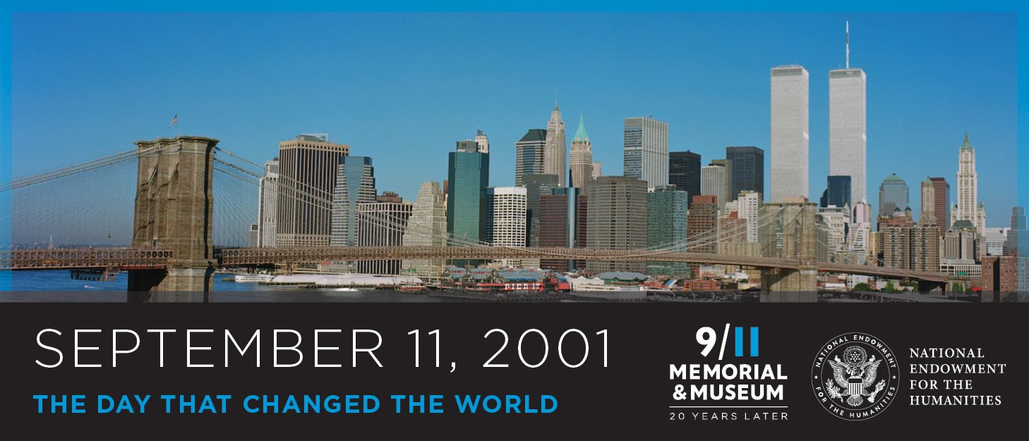 September 11, 2001: The Day That Changed The World