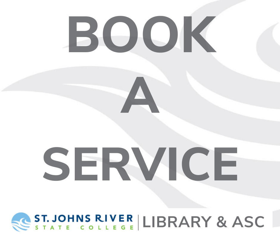 BOOK A SERVICE AT THE LIBRARY OR ACADEMIC SUPPORT CENTER