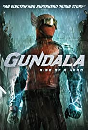 GUNDALA : RISE OF A HERO
