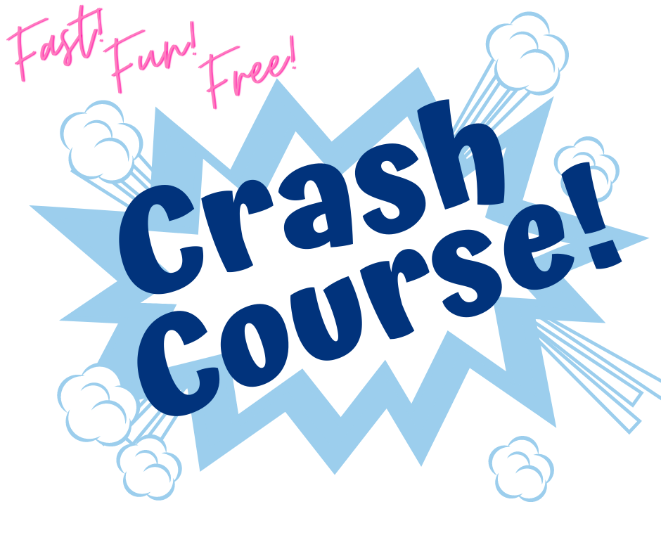 Fast! Fun! Free! Crash Course!