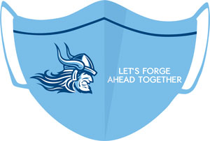 """Mask with Viking logo and """"Let's Forge Ahead Together"""""""