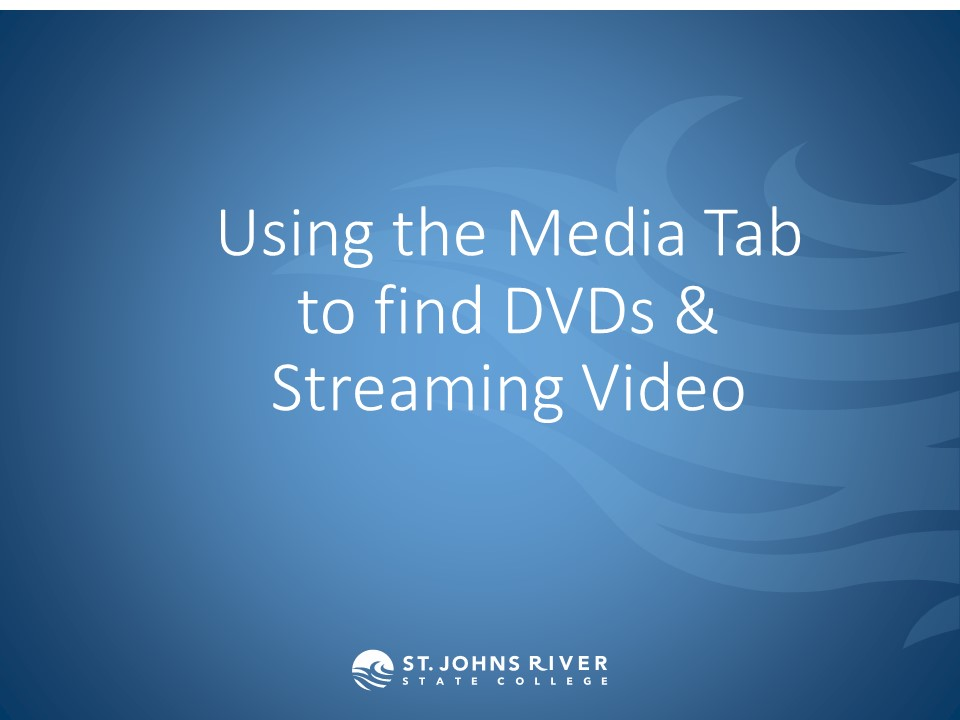 Using the Media Tab to find DVDs & Streaming Video