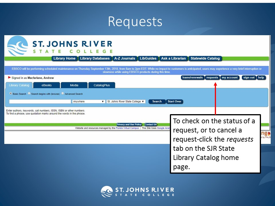To check on the status of a request, or to cancel a request-click the requests tab on the SJR State Library Catalog home page.
