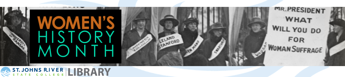 Women's History Month at the SJR State Library