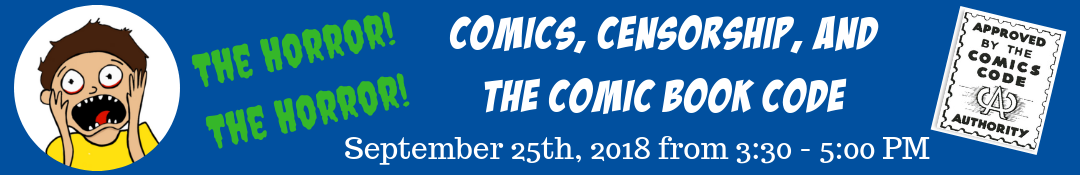 The Horror! Comics, Censorship, and the Comic Book Code event