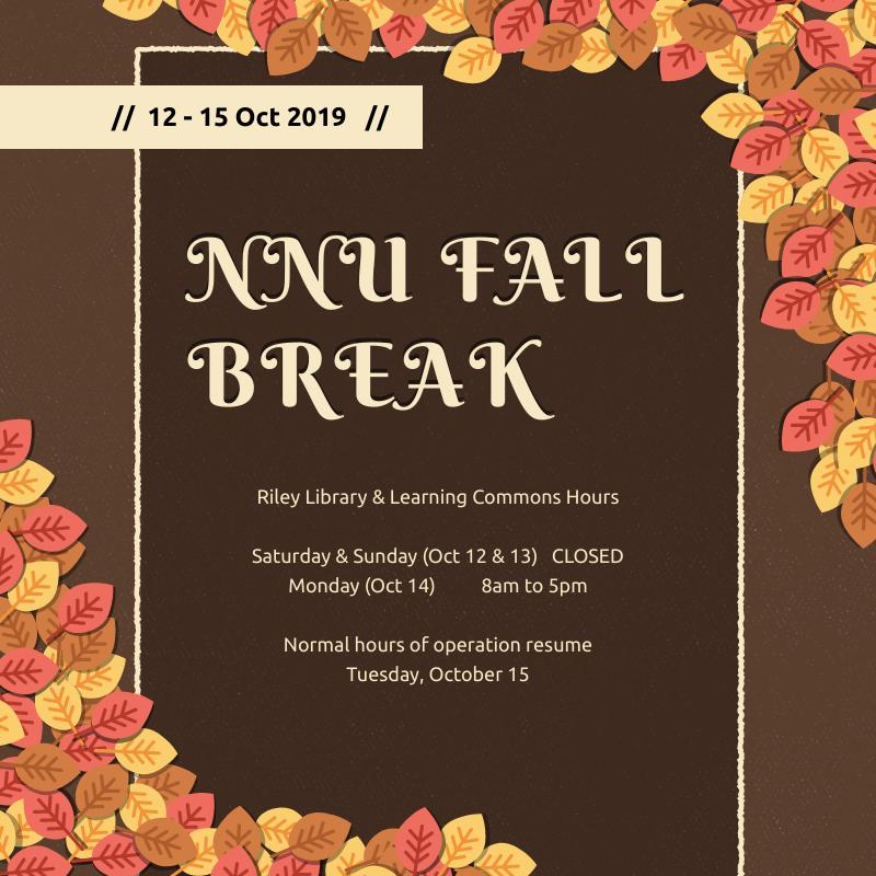Fall break hours