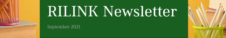 RILINK September 2021 Newsletter