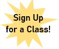 Sign up for a class!