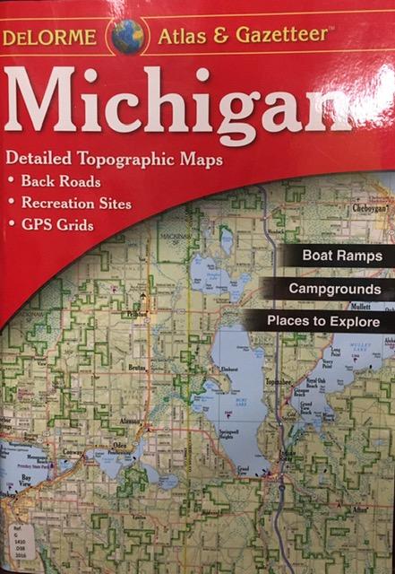 Michigan atlas & gazetteer : detailed topographic maps : back roads, recreation sites, GPS grids