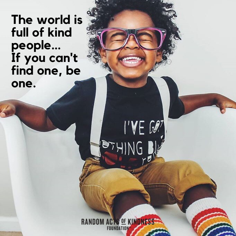 Quote-The world is full of kind people-Unknown