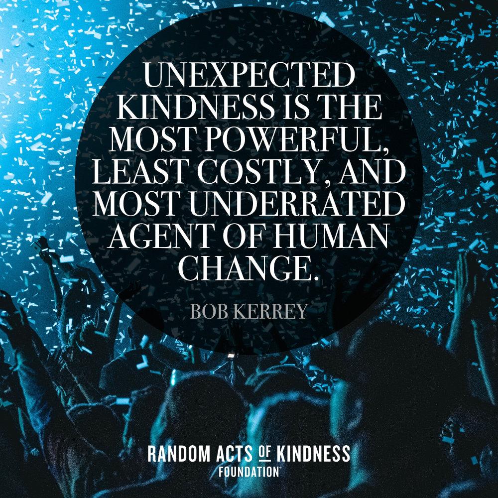 Poster-Unexpected Kindness...-Bob Kerrey