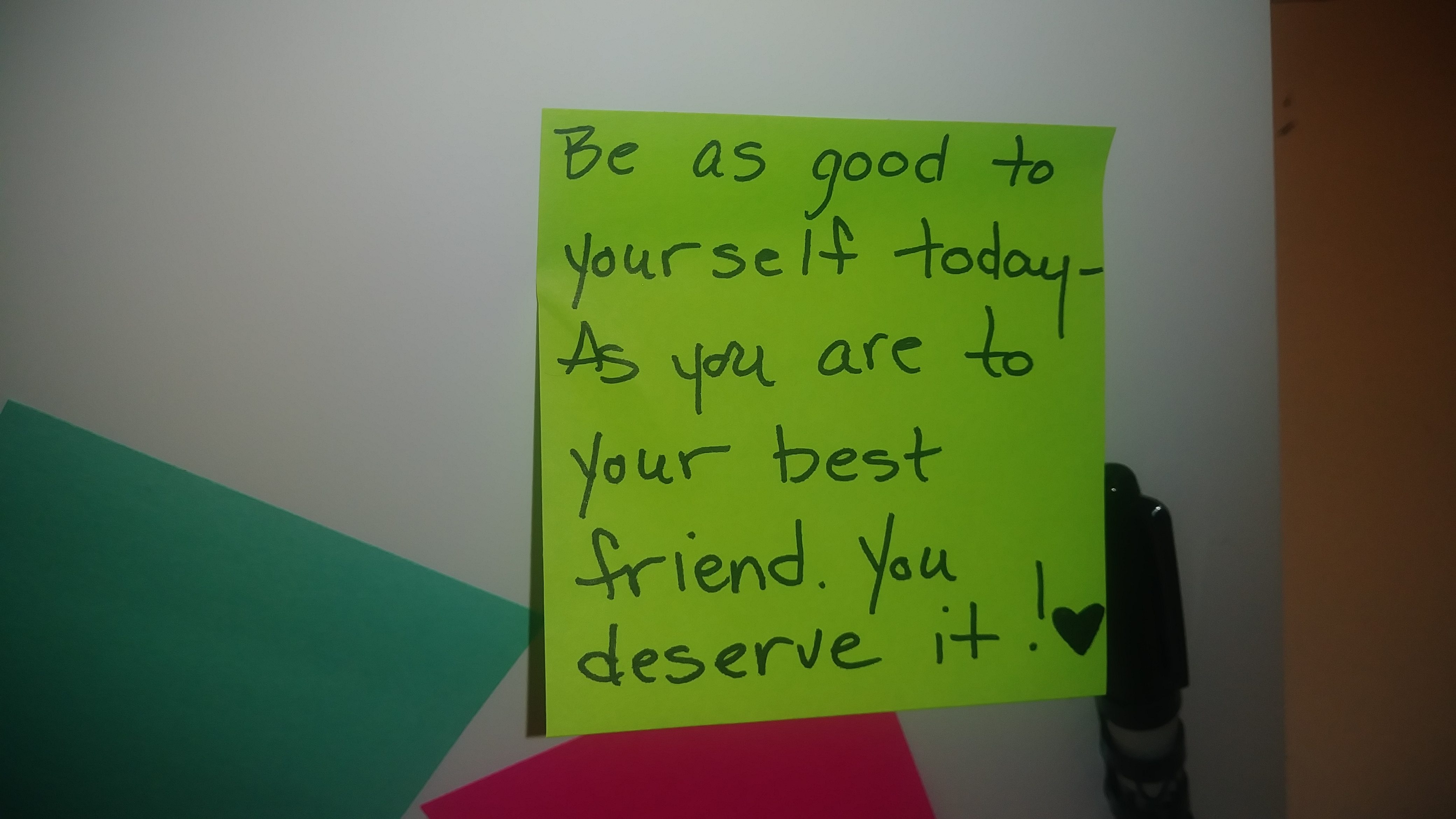 Be as good to yourself today