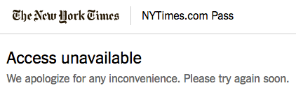 NYT error message: Access unavailable. Please try again later.