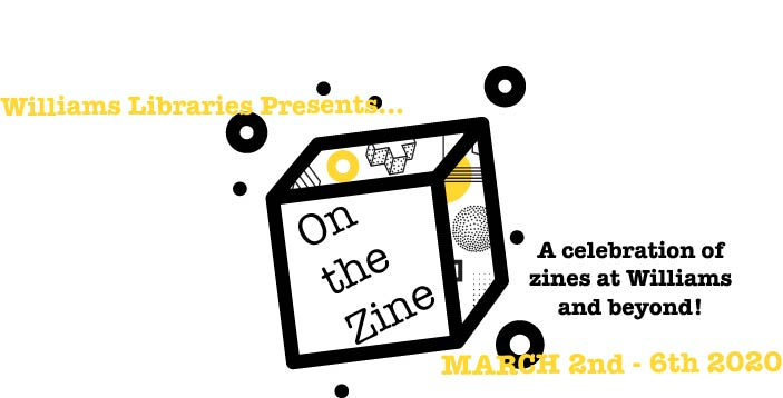Promotional poster for launch of zines collection at Williams libaries
