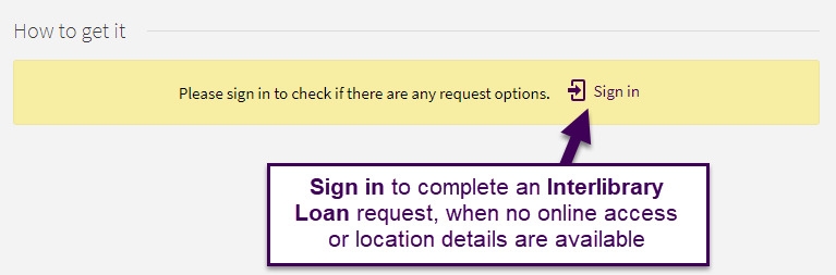 Sign in to complete an Interlibrary Loan request, when no online access or location details are available