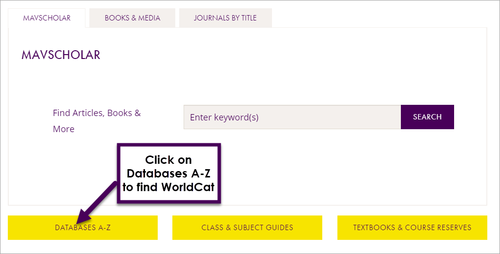 click the Database A-Z button to find WorldCat