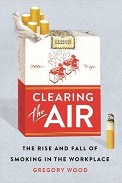 Clearing the air : the rise and fall of smoking in the workplace