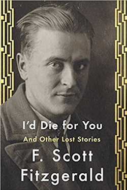 I'd die for you : and other lost stories /