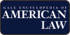 Gale Encyclopedia of American Law