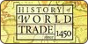 History of World Trade