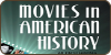 Movies in American History Encyclopedia