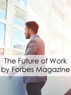 The Future of Work by Forbes Magazine