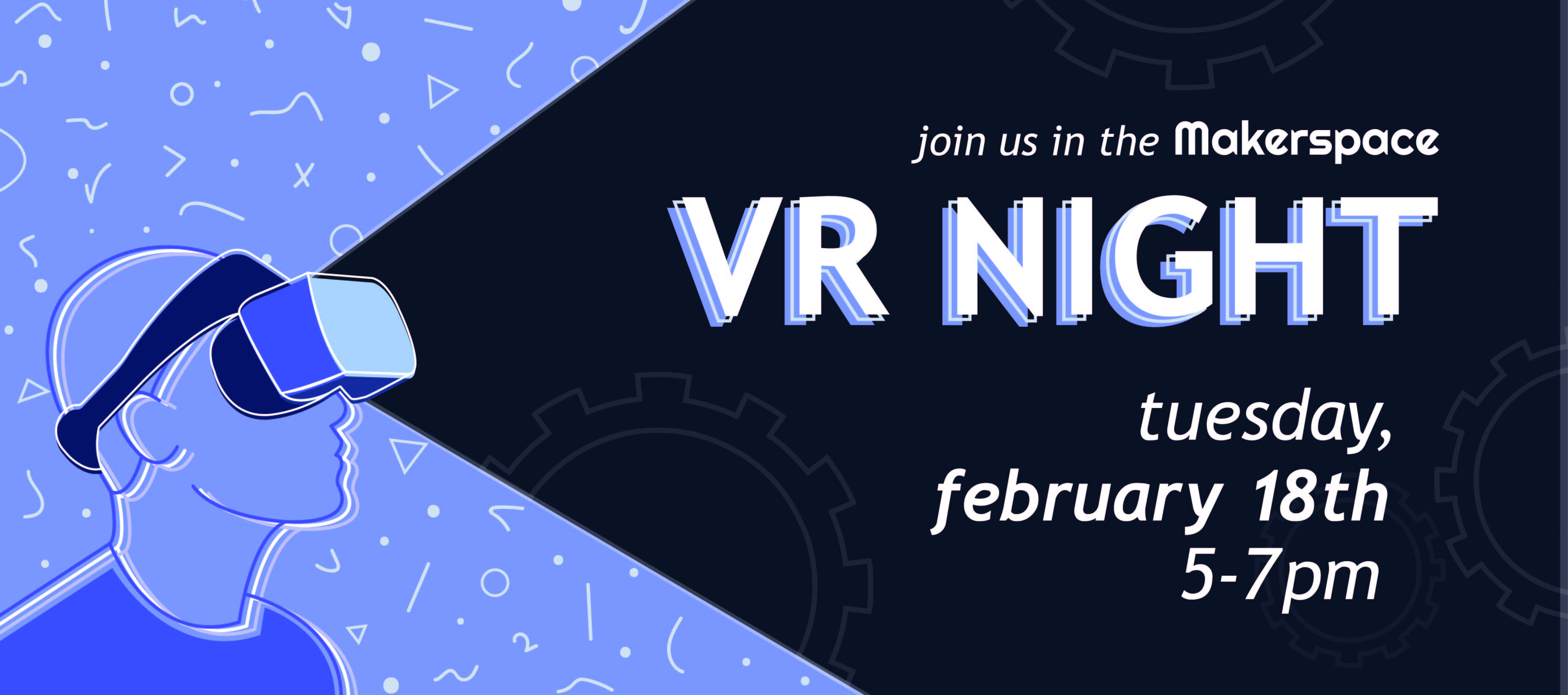 VR Night Tuesday February 18th