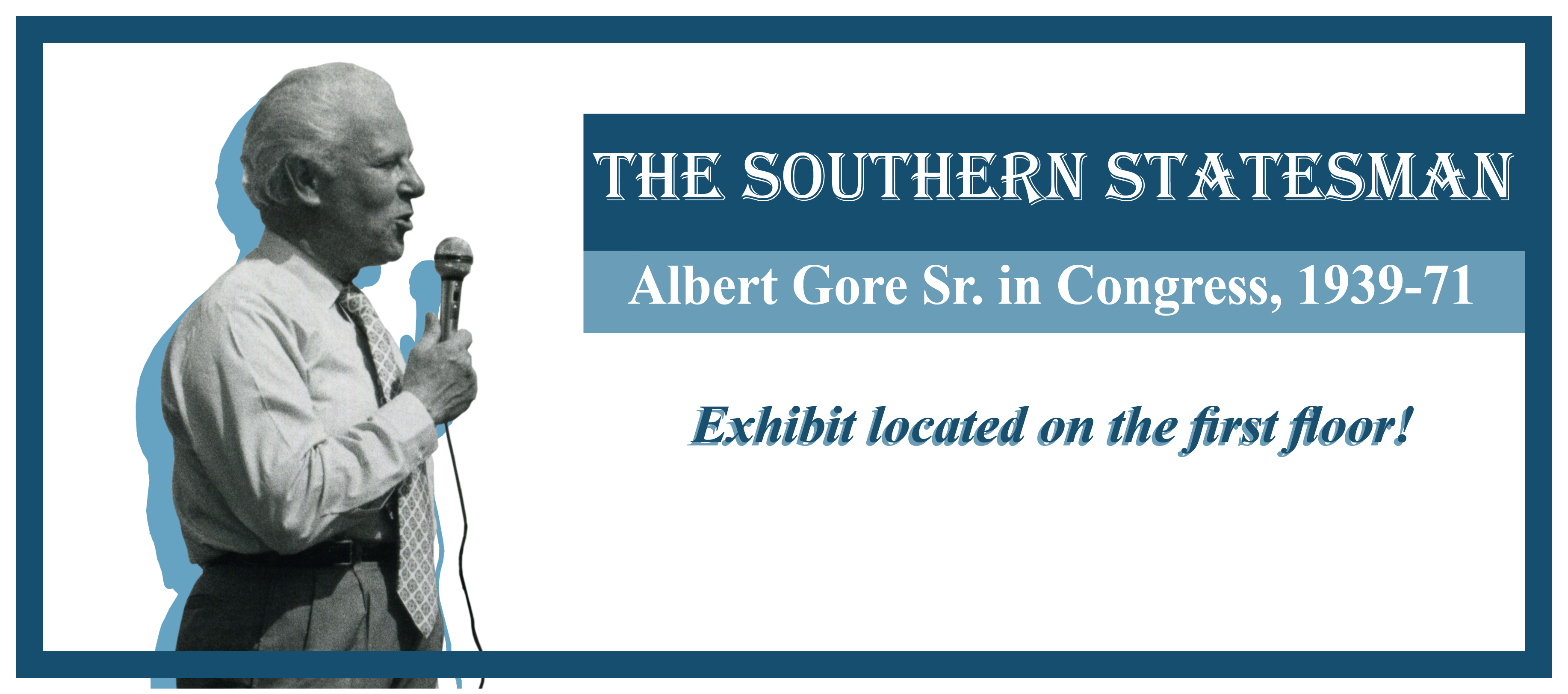 Al Gore Senior Exhibit, 1st floor